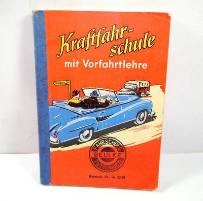 KRAFTFAHRSCHULE mit Vorfahrtlehre Taschenbuch 1957 FAHRSCHULE BEULKE (WRY)