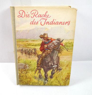 DIE RACHE DES INDIANERS Der weiße Häuptling - Buch Gebunden GLOBUS BERLIN (WRY)