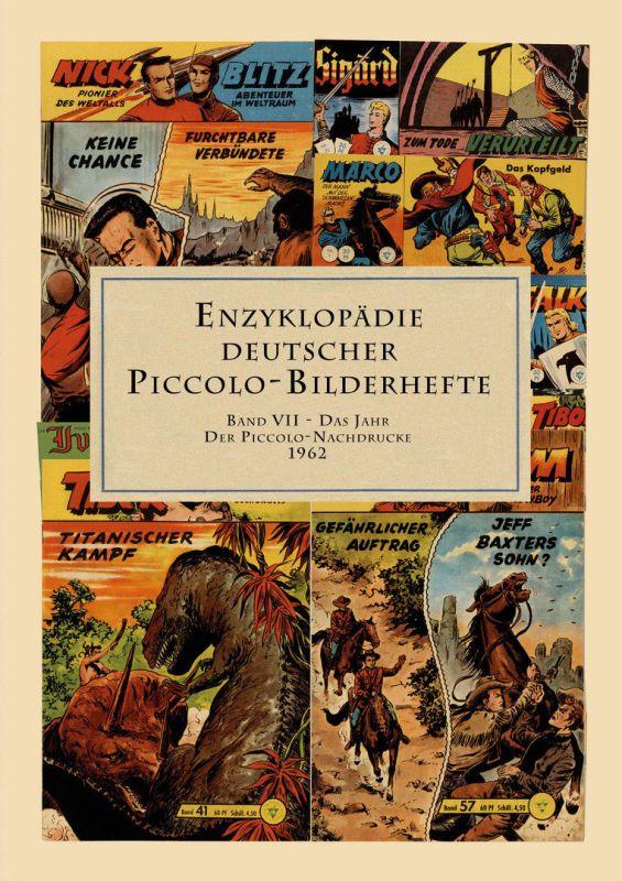 ENZYKLOPÄDIE DEUTSCHER PICCOLO-BILDERHEFTE Band 7 VII (1962) NEU (WR8)