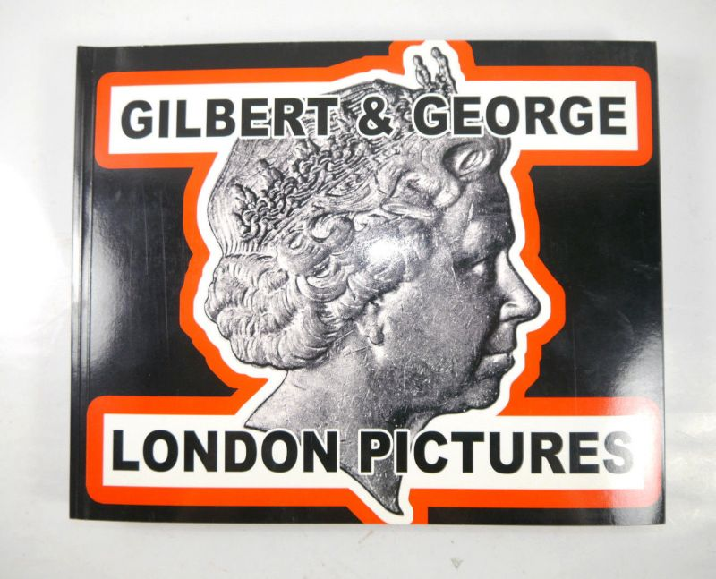 GILBERT & GEORGE London Pictures 2011 Buch SC ( Signiert ) HURTWOOD PRESS (WR8)