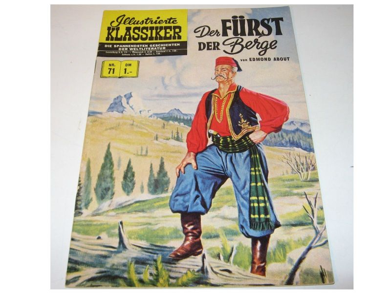 Illustrierte Klassiker  Nr. 71 Fürst der Berg  1 . Aufl.   bsv  Z : 2 +  ( LR )