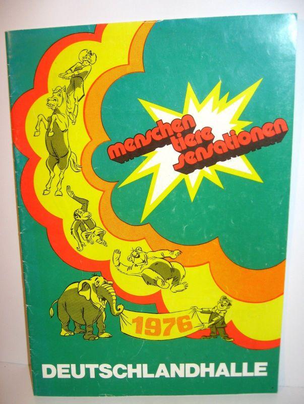 DEUTSCHLANDHALLE Menschen Tiere Sensationen 1976 Werbeheft (B6)