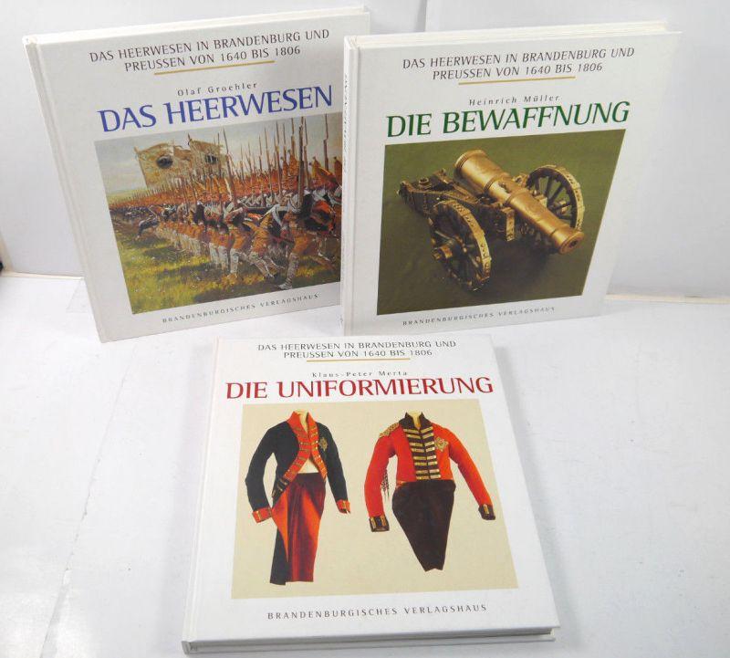 HEERWESEN IN BRANDENBURG & PREUSSEN VON 1640 - 1806 : 3 Bände GROEHLER (WR8)