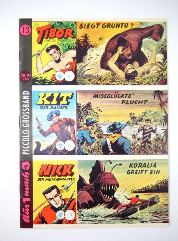 PICCOLO GROSSBAND Aus 1 mach 3 : Heft 13 Tibor , Kit , Nick Comic LEHNING (MF13)