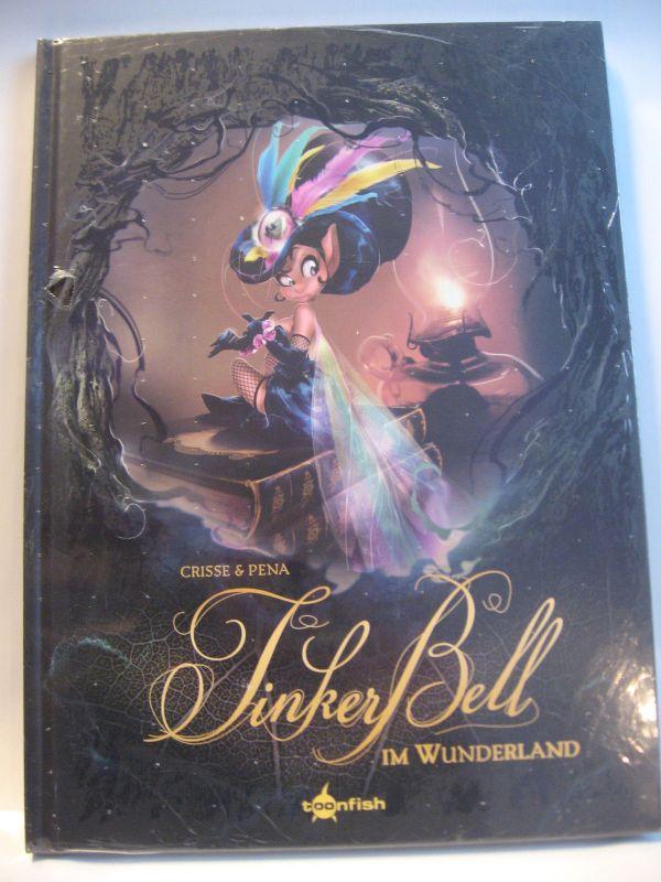 Tinker Bell im Wunderland   Crisse & Pena    toonfish   Zustand :  Neu ( L )