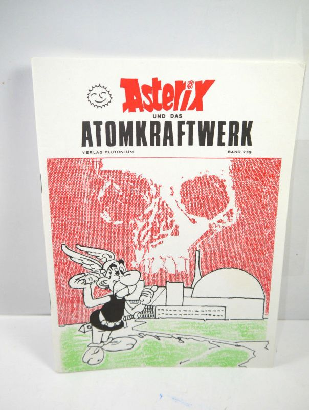 ASTERIX und das Atomkraftwerk : Band 239 Comic Heft PLUTONIUM VERLAG (WRX)