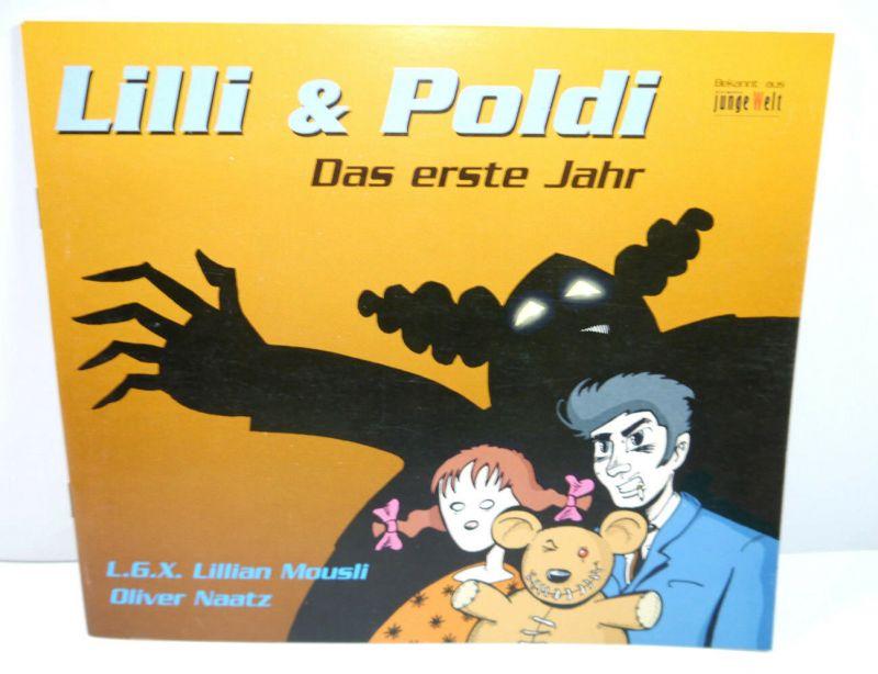 LILLI & POLDI - Das erste Jahr Comic SC JUNGE WELT Mousli , Naatz (WRZ)