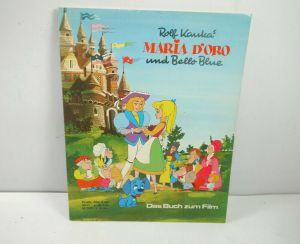 Rolf Kauka 's MARIA D'ORO und Bello Blue ( Buch zum Film ) Comic SC GEVACUR MF14