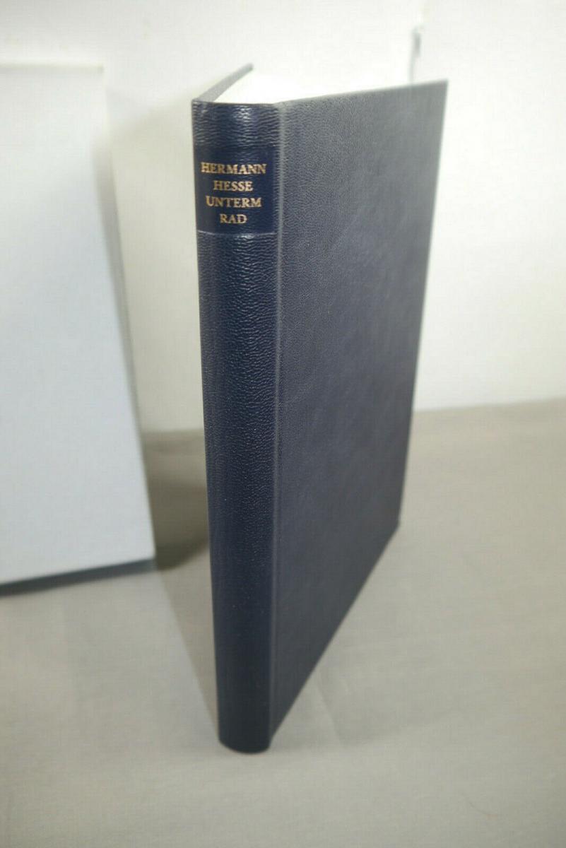 Hermann Hesse unterm Rad signiert  G. Böhmer Buch  Gebunden mit Schuber  (MF14)