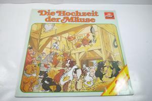 Die Hochzeit der Mäuse  Schallplatte LP  Hörspiel Poly  Z : gut (WR1)