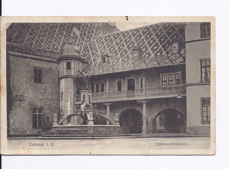 Eine sehr alte und gut erhaltene AK von Colmar aus dem Jahr 1918 von Colmar und dem Schwedibrunnen