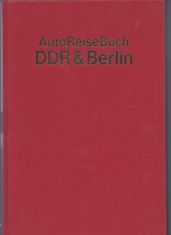 AutoReiseBuch DDR & BERLIN