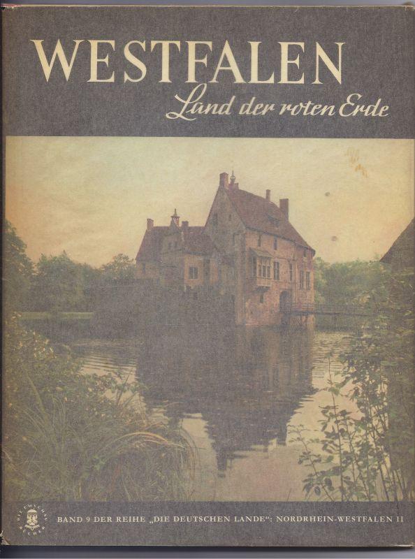Westfalen Land der roten Erde. Sehr schönes, älteres Buch mit sehr schönen Aufnahmen aus Westfalen