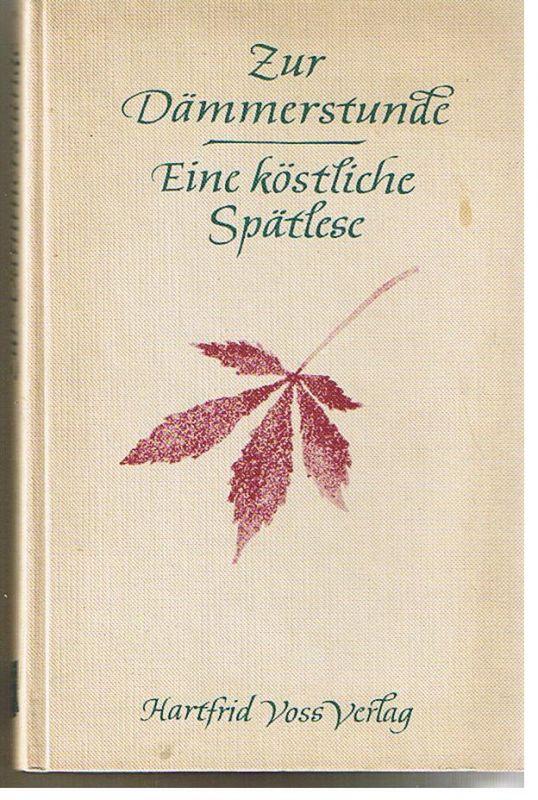 Zur Dämmerstunde v. Ernst Ludwig Werther(Hrsg.)