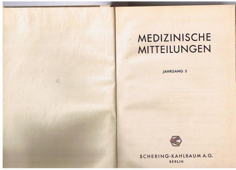 Medizinische Mitteilungen Jahrgang 5
