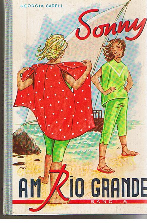 Gerga Carell: Sonny, Am Rio Grande, Bd. 5
