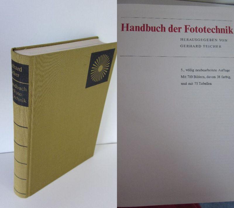 Gerhard Teicher | Handbuch der Fototechnik