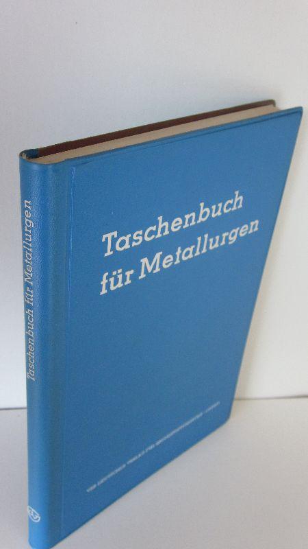 Autorenkollegtiv unter Dr. Hugo Barth | Taschenbuch für Metallurgen