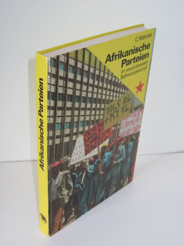 Christian Mährdel | Afrikanische Parteien im revolutionären Befreiungskampf - Ein Beitrag zur Analyse und Theorie der nationalen Befreiungsrevolution der Gegenwart