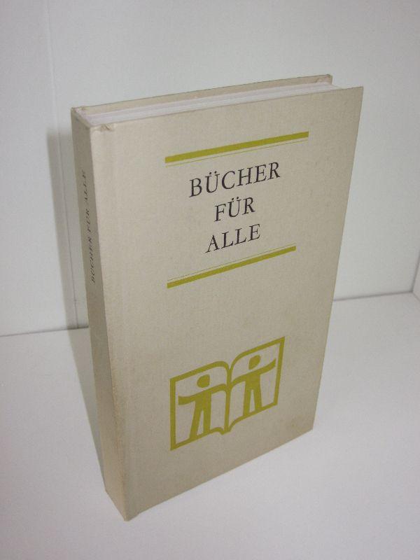 Bruno Haid | Bücher für Alle - Delavenay: Für das Buch - Die UNESCO und ihr Program | Bücher für alle - Ein Aktionsprogramm | Bücher und Leser in der Deutschen Demokratischen Republik