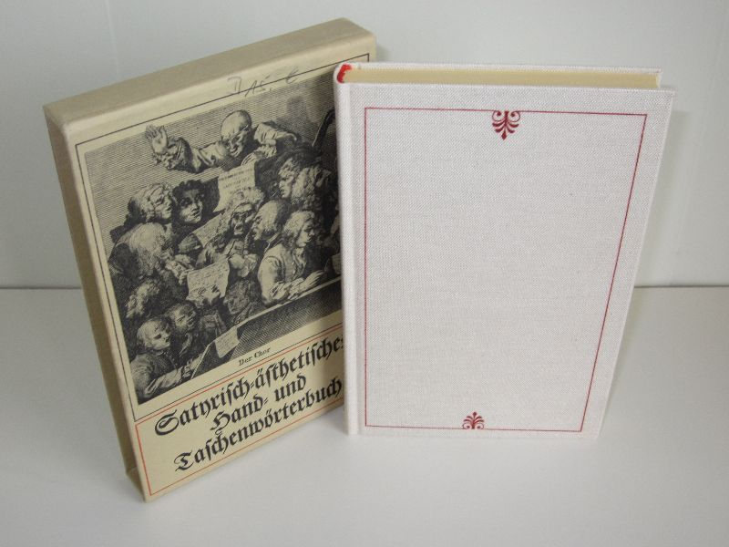 Johann Friedrich Schütze, Werner Otto (Hrsg.) | Satirisch-Ästhetisches Hand- und Taschenwörterbuch