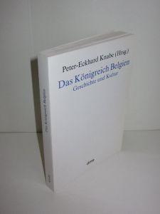 Peter-Eckhard Knabe (Hg.)   Das Königreich Belgien - Geschichte und Kultur