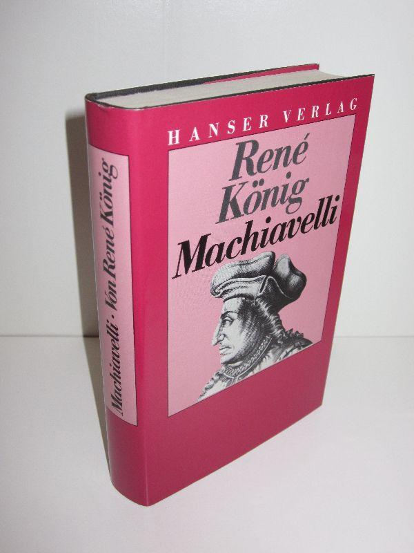 René König | Niccolo Machiavelli - Zur Krisenanalyse einer Zeitenwende