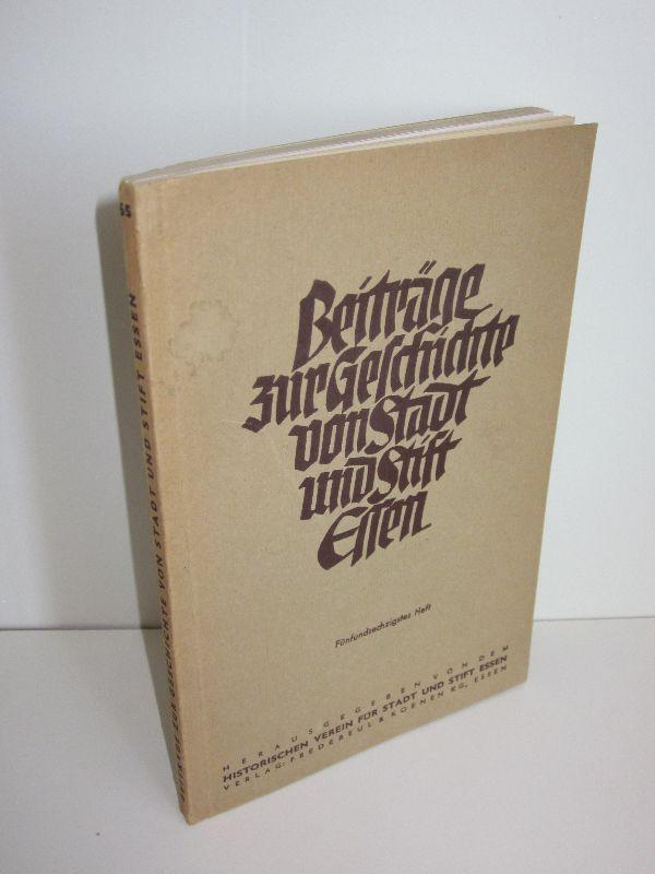 Historischer Verein für Stadt und Stift Essen (Hg.) | Beiträge zur Geschichte von Stadt und Stift Essen - Heft 65