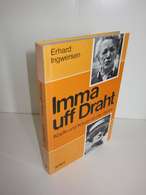 Erhard Ingwersen | Imma uff Draht - Köpfe und Käuze an der Spree