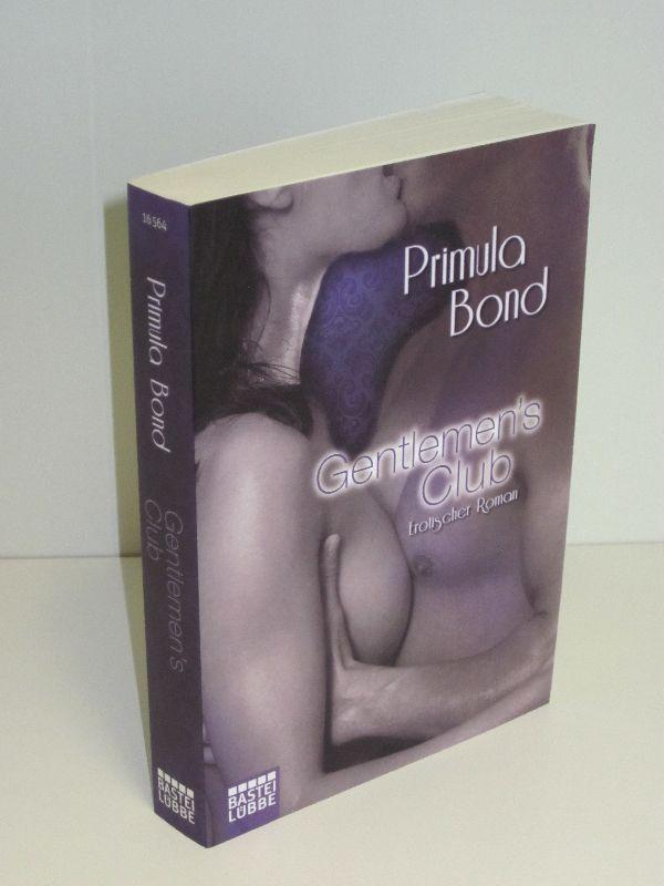 Primula Bond   Gentlemen's Club - Erotischer Roman