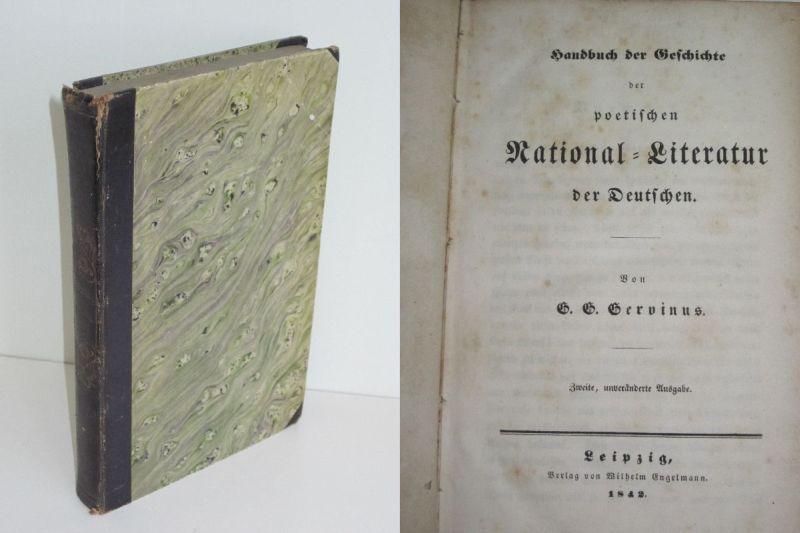 Georg Gottfried Gervinus | Handbuch der Geschichte der poetischen National-Literatur der Deutschen