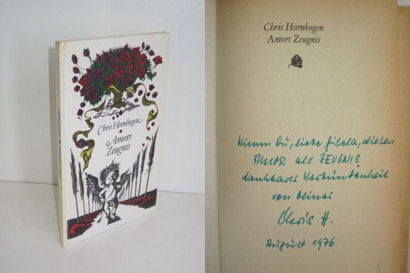 Chris Hornbogen   Amors Zeugnis