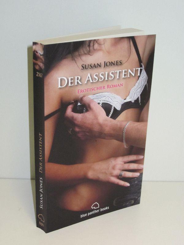 Susan Jones   Der Assistent - Erotischer Roman