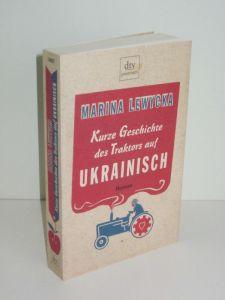 Marina Lewycka | Kurze Geschichte des Traktors auf Ukrainisch