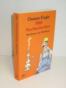 Osman Engin | 1001 Nachtschichten - Mordstorys am Fließband