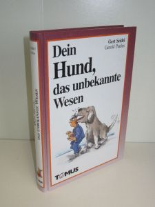 Gert Seidel | Dein Hund, das unbekannte Wesen