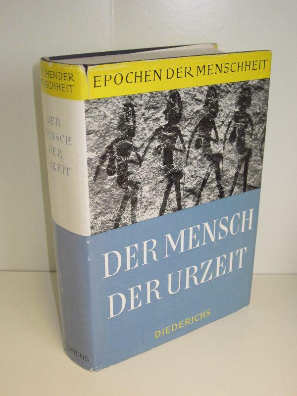 Autorenkollegtiv, Andre Varagnac (Hg.) | Der Mensch der Urzeit - 600000 Jahre Menschheitsgeschichte