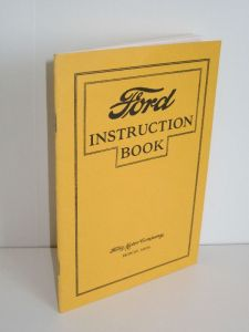 Ford Motor Company (Hg.)   Ford Instruction Book - For Owners and Operators of Ford Cars