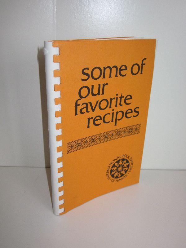 Anita Trubitt, Nita Siegman   Some of our favorite recipes