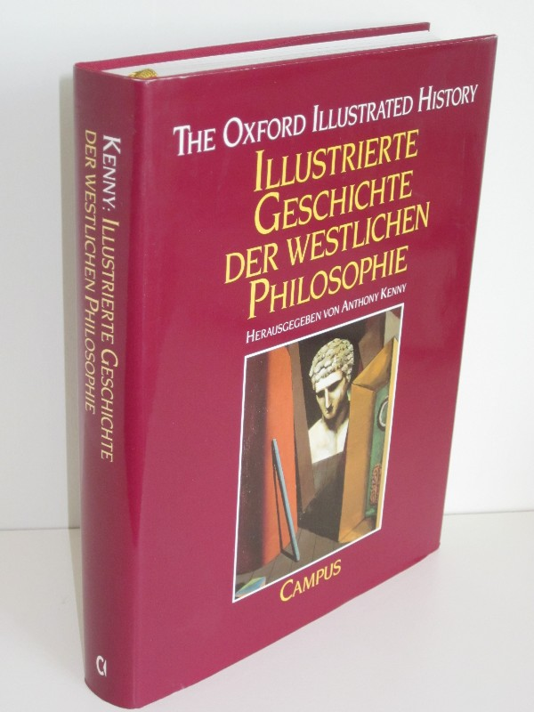 Anthony Kenny (Hg.) | Illustrierte Geschichte der westlichen Philosophie