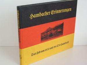 Gerhard Berzel | Hambacher Erinnerungen - Bildband in zwei Teilen. Das Fest von 1832 und der Ort Hambach.