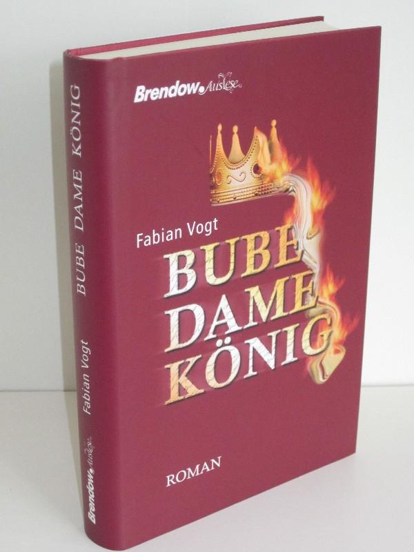 Fabian Vogt | Bube Dame König