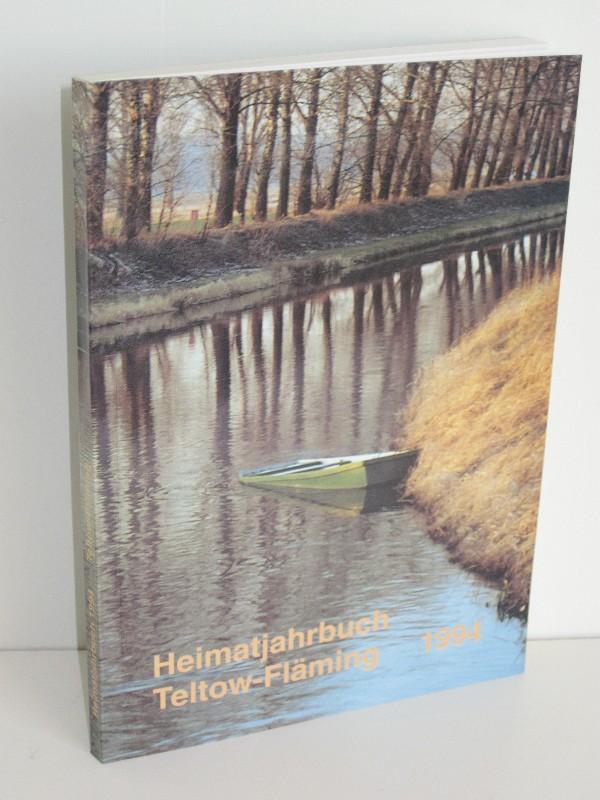 Kulturamt des Kreises Teltow-Fläming (Hg.) | Heimatjahrbuch für den Kreis Teltow-Fläming - 1. Jahrgang 1994
