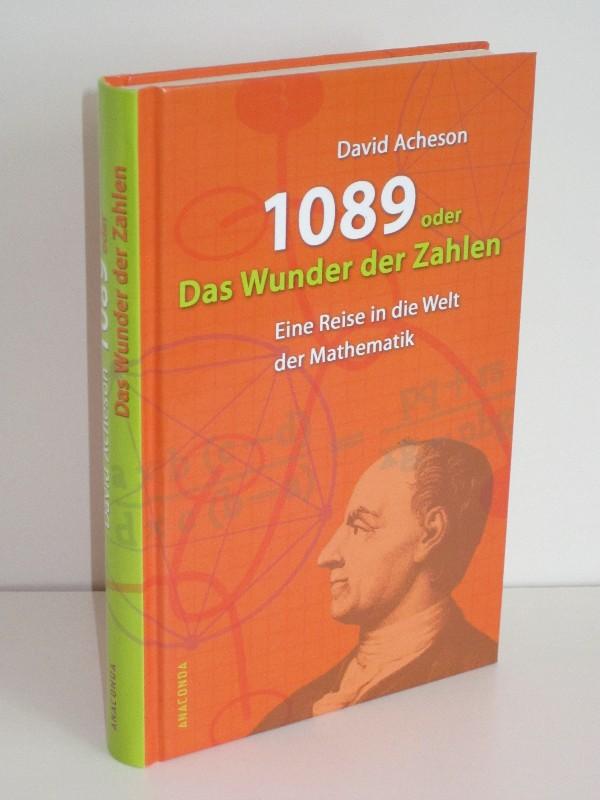 David Acheson | 1089 oder Das Wunder der Zahlen - Eine Reise in die Welt der Mathematik