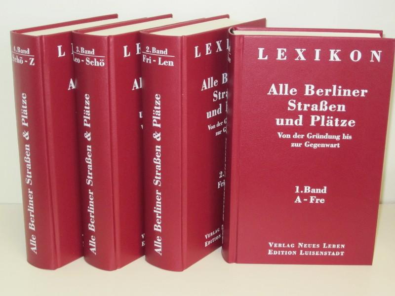 Autorenkollegtiv, Hans-Jürgen Mende (Hg.) | Lexikon - Alle Berliner Straßen und Plätze Band 1-4 Komplett - Von der Gründung bis zur Gegenwart