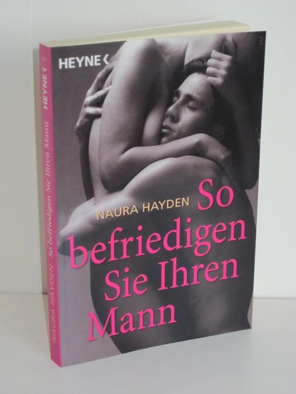Naura Hayden | So befriedigen Sie Ihren Mann