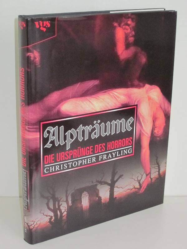 Christopher Frayling | Alpträume - Die Ursprünge des Horrors