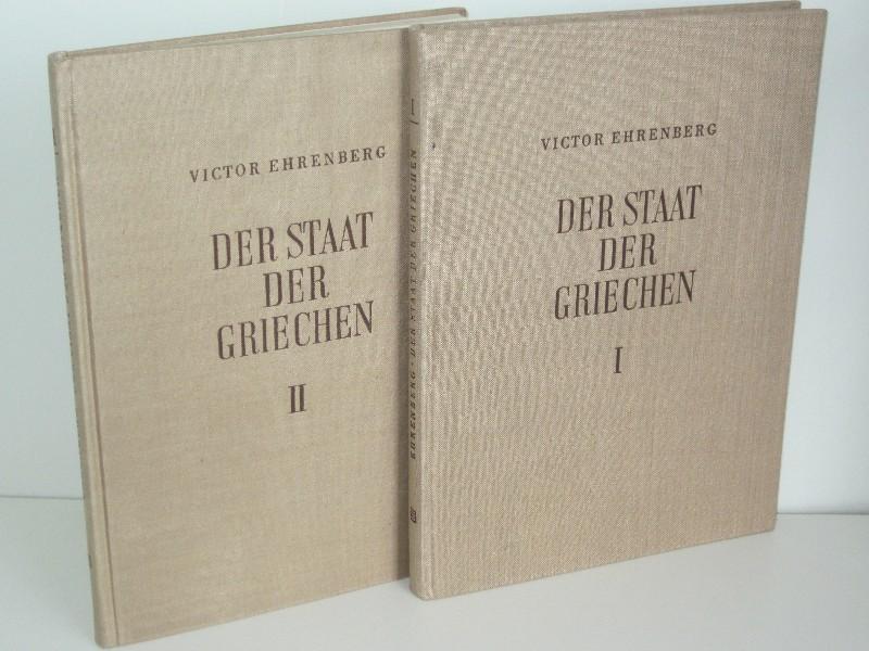 Victor Ehrenberg | Der Staat der Griechen - Der hellenische Staat I. + II. Teil