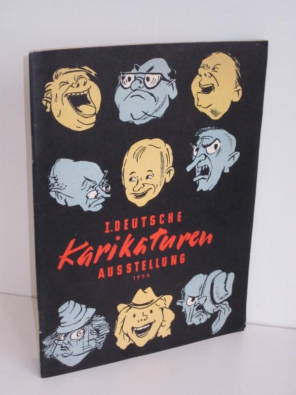 Verband bildender Künstler Deutschlands und Verband der Deutschen Presse (Hg.) | I. Deutsche Karikaturen-Ausstellung 1954