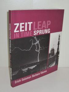 Erich Salomon, Barbara Klemm, Ursula Zeller (Hg.)   Zeitsprung - Leap in Time